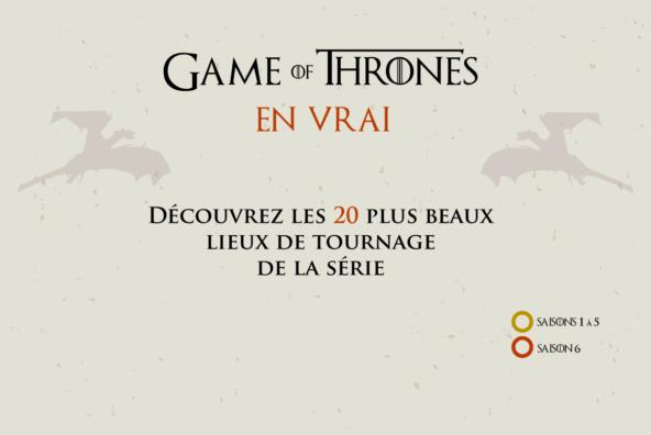 Les 20 meilleurs lieux de tournage de la série Game of Thrones